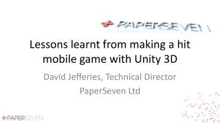 Lessons learnt from making a hit mobile game with Unity 3D