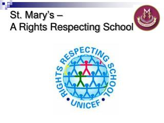 St. Mary's –  A Rights Respecting School