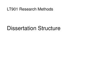 LT901 Research Methods Dissertation Structure