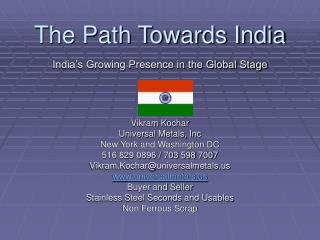 The Path Towards India