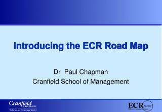 Introducing the ECR Road Map