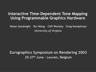 Interactive Time-Dependent Tone Mapping Using Programmable Graphics Hardware