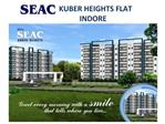 KUBER HEIGHTS FLAT  INDORE
