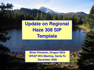 Update on Regional Haze 308 SIP Template