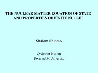 THE NUCLEAR MATTER EQUATION OF STATE AND PROPERTIES OF FINITE NUCLEI