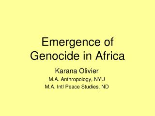 Emergence of  Genocide in Africa
