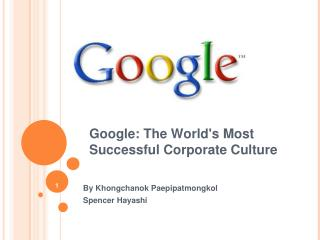 Google: The World's Most Successful Corporate Culture
