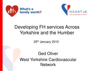 Developing FH services Across Yorkshire and the Humber