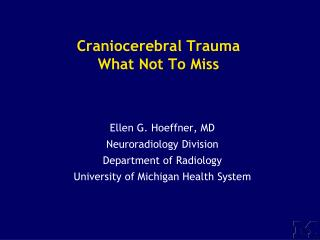 Craniocerebral Trauma What Not To Miss