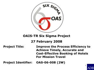 OAIS-TR Six Sigma Project 27 February 2008