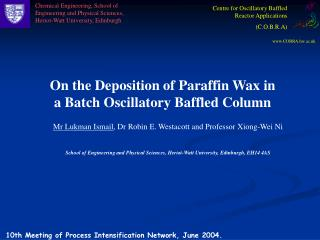 On the Deposition of Paraffin Wax in a Batch Oscillatory Baffled Column