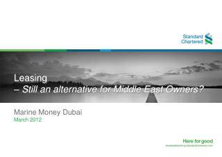 Leasing – Still an alternative for Middle East Owners?