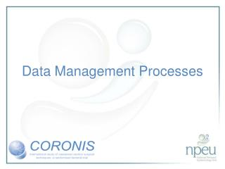 Data Management Processes