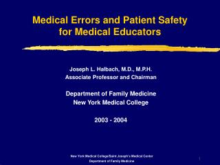 Medical Errors and Patient Safety for Medical Educators