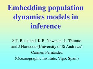 Embedding population dynamics models in inference