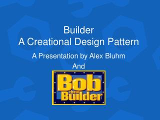 Builder A Creational Design Pattern