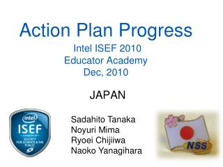 Action Plan Progress Intel ISEF 2010 Educator Academy Dec, 2010