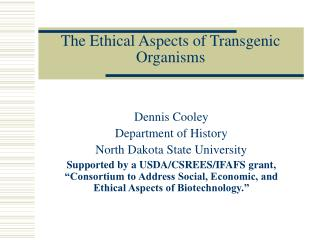 The Ethical Aspects of Transgenic Organisms
