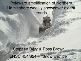 Poleward amplification of Northern Hemisphere weekly snowcover extent trends