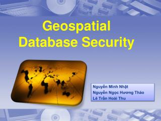 Geospatial Database Security