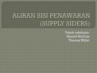 ALIRAN SISI PENAWARAN (SUPPLY SIDERS)