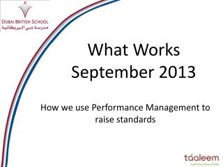 What Works September 2013