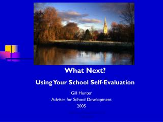 Gill Hunter Adviser for School Development 2005