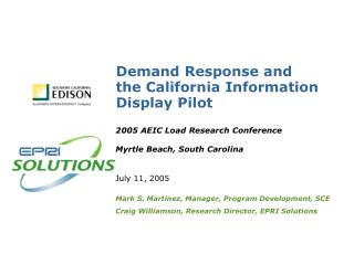 Demand Response and the California Information Display Pilot