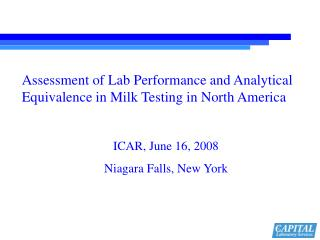 Assessment of Lab Performance and Analytical Equivalence in Milk Testing in North America