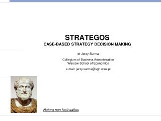 STRATEGOS CASE-BASED STRATEGY DECISION MAKING