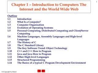 Chapter 1 – Introduction to Computers The Internet and the World Wide Web