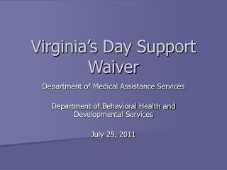 Virginia's Day Support Waiver