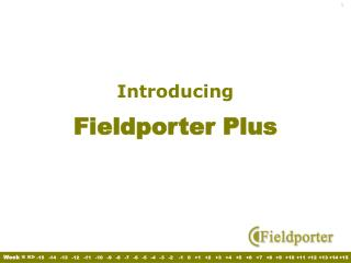Introducing  Fieldporter Plus
