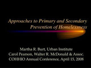 Approaches to Primary and Secondary Prevention of Homelessness