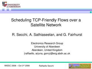 Scheduling TCP-Friendly Flows over a Satellite Network