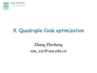 9. Quadruple Code optimization