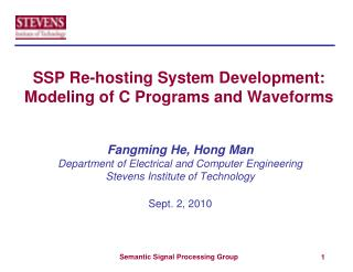 SSP Re-hosting System Development: Modeling of C Programs and Waveforms