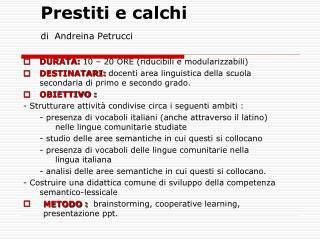 Prestiti e calchi di Andreina Petrucci