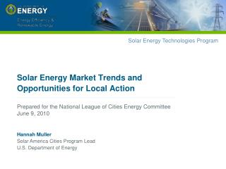 Solar Energy Market Trends and Opportunities for Local Action