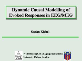 Dynamic Causal Modelling of Evoked Responses in EEG/MEG