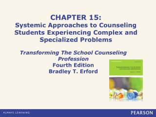 Transforming The School Counseling Profession Fourth Edition Bradley T. Erford