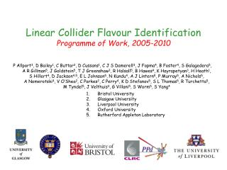 Linear Collider Flavour Identification Programme of Work, 2005-2010