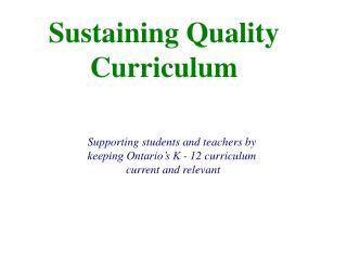 Sustaining Quality Curriculum
