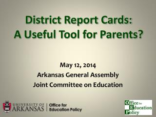 District Report Cards: A Useful Tool for Parents?