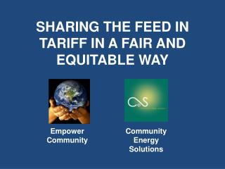 SHARING THE FEED IN TARIFF IN A FAIR AND EQUITABLE WAY