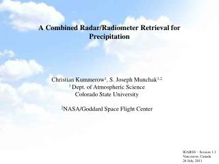 A Combined Radar/Radiometer Retrieval for Precipitation