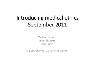 Introducing medical  ethics September 2011