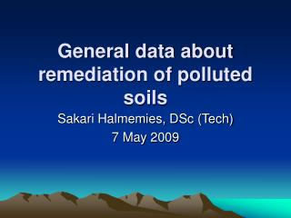 General data about remediation of polluted soils