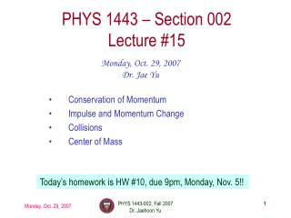 PHYS 1443 – Section 002 Lecture #15