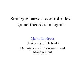 Strategic harvest control rules: game-theoretic insights